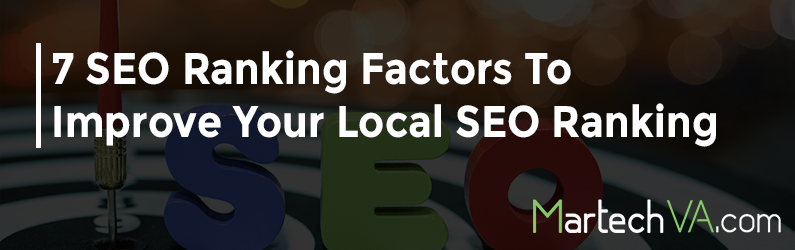 7 SEO Ranking Factors To Improve Your Local SEO Ranking